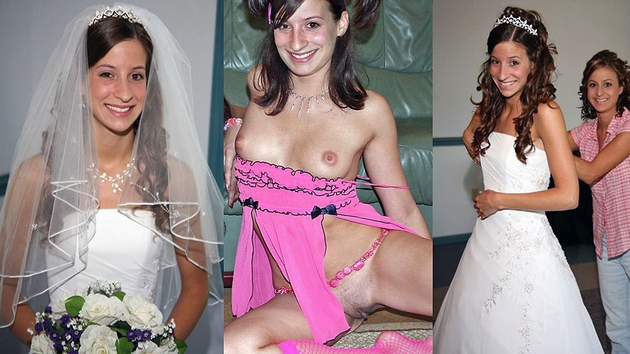 Real amateur brides dressed and undressed think
